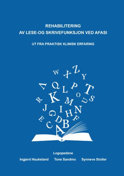 Rehabilitering av lese-skrivefunksjon ved afasi